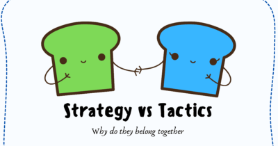 Strategy vs Tactics: How Strategic Thinking And Tactical Planning Belong Together   TechTello